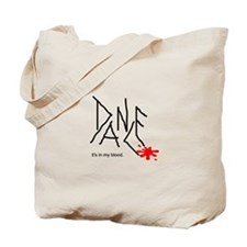 Dance-It's In My Blood Tote Bag