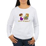 Got Pizza? Women's Long Sleeve T-Shirt