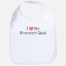 I Love My Mommy's Quad Bib