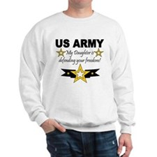 ARMy My Daughter is defending Sweatshirt