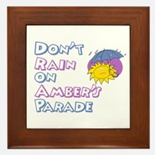 Don't Rain on Amber's Parade Framed Tile