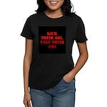 Kick Their Ass, Take Their Ga Women's Dark T-Shirt