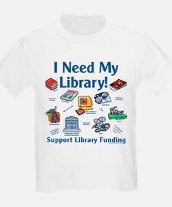 I Need My Library T-Shirt