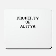 Property of ADITYA Mousepad