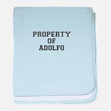 Property of ADOLFO baby blanket