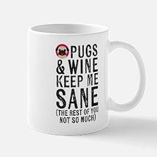 Pugs & Wine Keep Me Sane Mugs