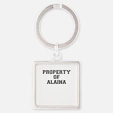 Property of ALAINA Keychains
