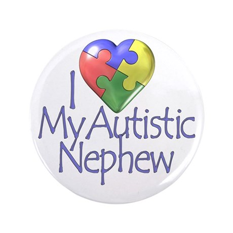 "My Autistic Nephew 3.5"" Button (100 pack)"