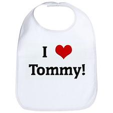 I Love Tommy! Bib