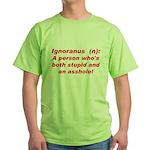 Ignoranus Green T-Shirt