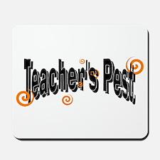 Teacher's pest Mousepad