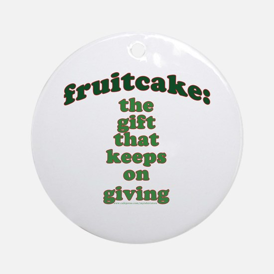 Funny Fruitcake Joke Ornament (Round)