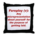 Foreploy Throw Pillow