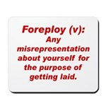 Foreploy Mousepad