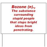 Bozone Yard Sign