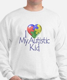My Autistic Kid Sweatshirt