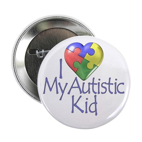 """My Autistic Kid 2.25"""" Button (10 pack)"""