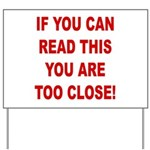If You Can Read This Yard Sign