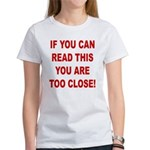 If You Can Read This Women's T-Shirt