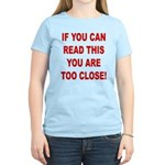 If You Can Read This Women's Light T-Shirt