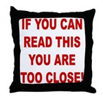 If You Can Read This Throw Pillow