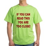 If You Can Read This Green T-Shirt