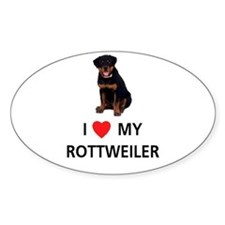 I Love My Rottweiler Oval Decal