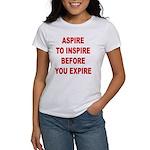 Aspire Inspire Expire Women's T-Shirt