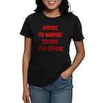 Aspire Inspire Expire Women's Dark T-Shirt