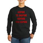 Aspire Inspire Expire Long Sleeve Dark T-Shirt