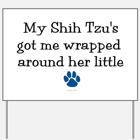 Wrapped Around Her Paw (Shih Tzu) Yard Sign