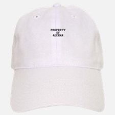 Property of ALEENA Baseball Baseball Cap
