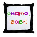 Obama, Baby! Throw Pillow