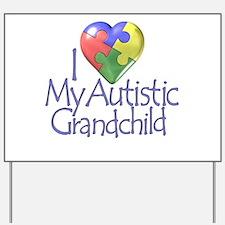 My Autistic Grandchild Yard Sign