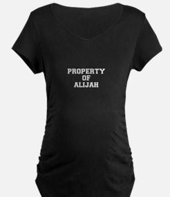 Property of ALIJAH Maternity T-Shirt