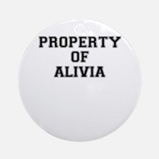 Property of ALIVIA Round Ornament