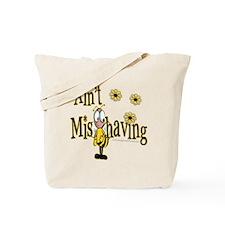 Ain't Misbehaving Tote Bag