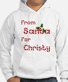 From Santa For Christy Hoodie