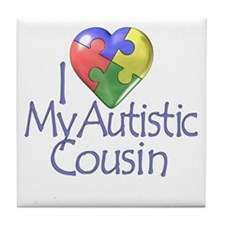 My Autistic Cousin Tile Coaster