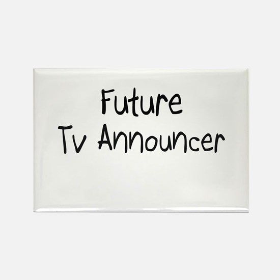Future Tv Announcer Rectangle Magnet