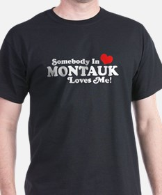 Somebody In Montauk Loves Me T-Shirt