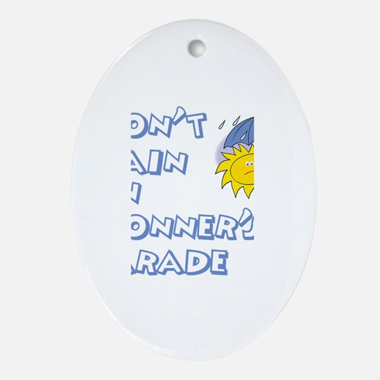 Don't Rain On Conner's Parade Oval Ornament