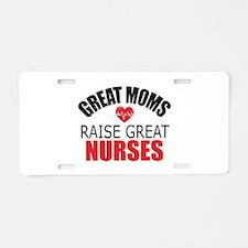 Moms Raise Nurses Aluminum License Plate