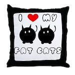 I Love My Fat Cats Throw Pillow