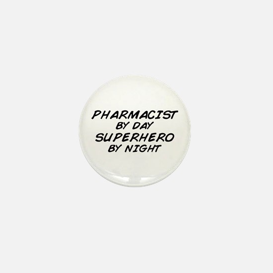 Pharmacist Day Superhero Night Mini Button