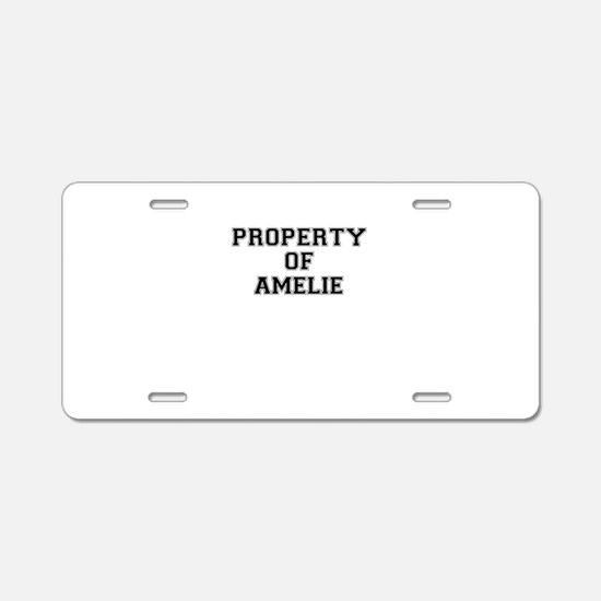 Property of AMELIE Aluminum License Plate