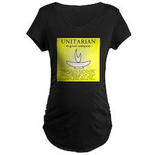"""Unitarian In Good Company"" Maternity T-Shirt"