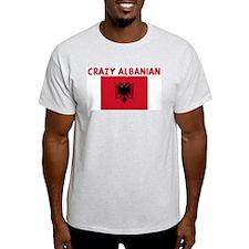 CRAZY ALBANIAN T-Shirt