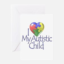 My Autistic Child Greeting Card