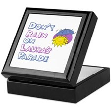 Don't Rain on Laura's Parade Keepsake Box